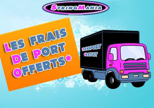 Les frais de port offerts  sur  String-Mania.com